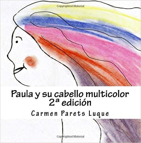 Paula y su pelo multicolor
